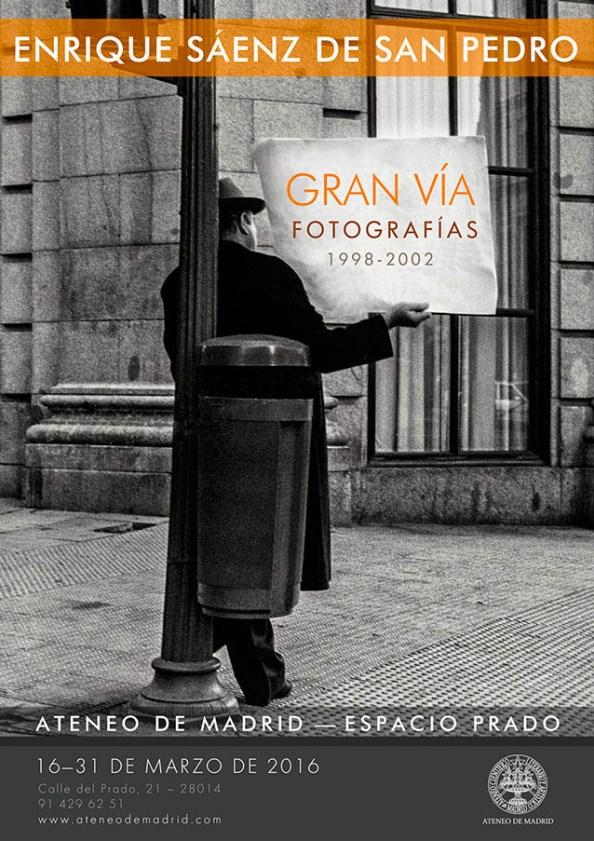 Exposición fotográfica Gran Vía de Enrique Sáenz de San Pedro