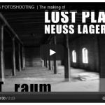 The Making of Video | LOSTPLACES NEUSSER LAGERHAUS
