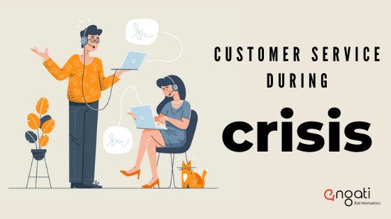Customer service during crisis