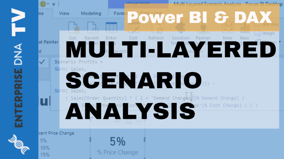Layering Multiple Scenarios Analysis Using DAX in Power BI
