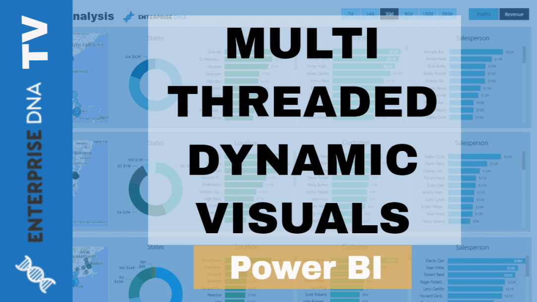 Creating Multi Threaded Dynamic Visuals - Advanced Power BI Technique