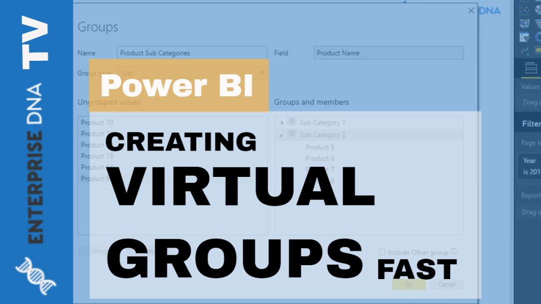 Find Out How To Quickly Create Virtual Groups In Power BI