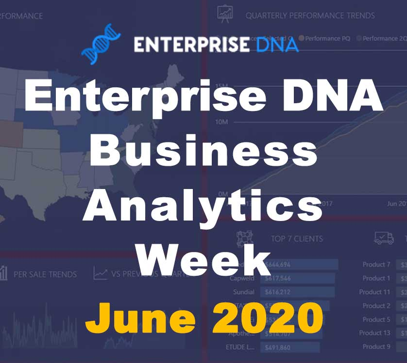 Business Analytics Week - June 2020 - Enterprise DNA