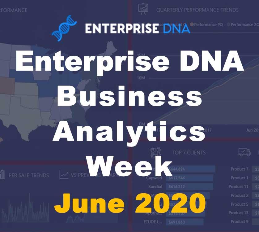 Business Analytics Week - June 2020 - Enterprise DNA