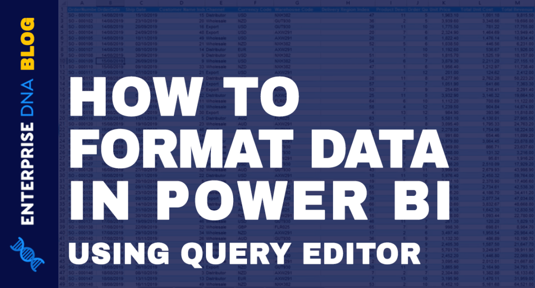Format Data In Power BI Using The Query Editor