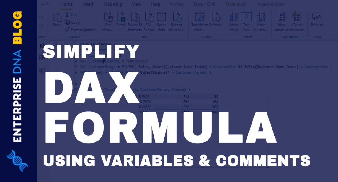 Simplify DAX Formulas Using Variables And Comments