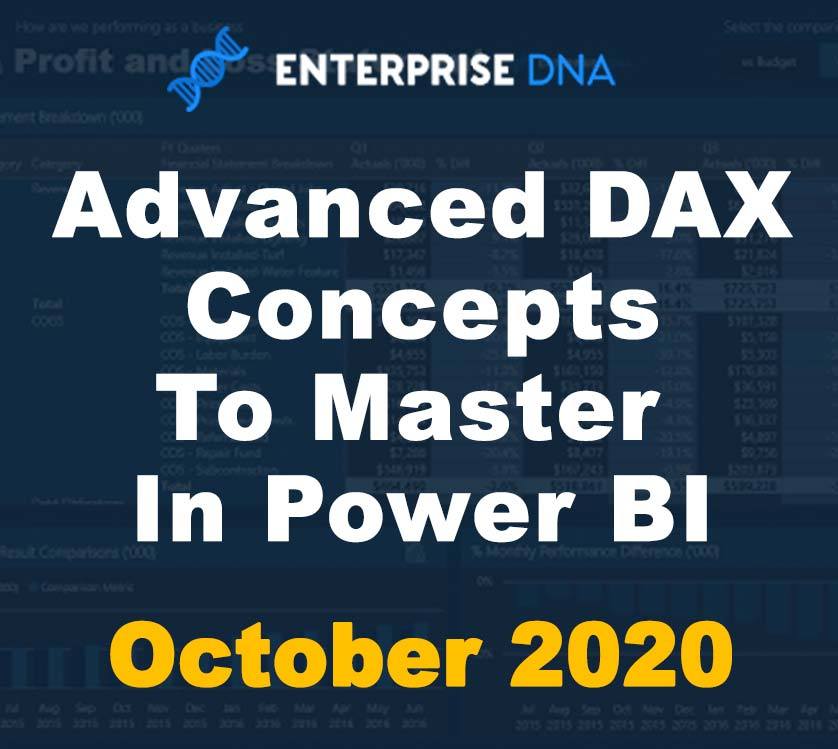 Advanced DAX Concepts To Master In Power BI - October 2nd - Enterprise DNA