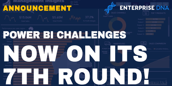 Power BI Challenges Now On Its 7th Round!