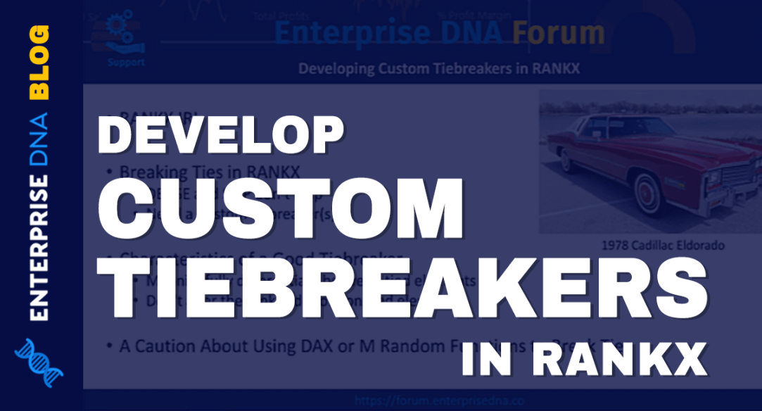 Develop Custom Tiebreakers in RANX Power BI and DAX