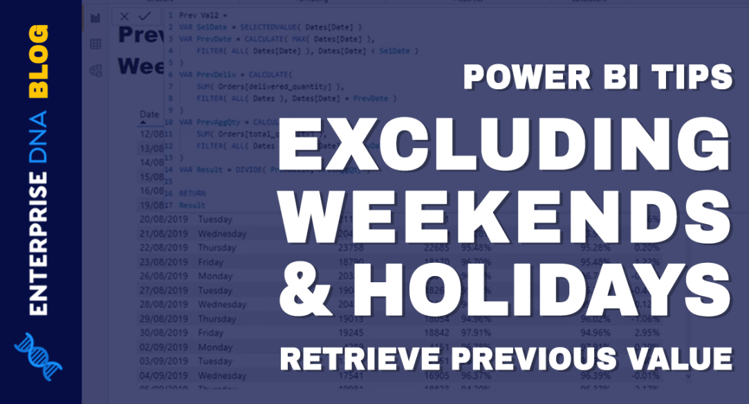 Power BI Tips Retrieving Previous Value Excluding Weekends and Holidays