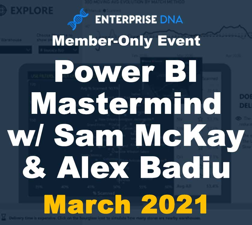 Power BI Mastermind w/Sam McKay & Alex Badiu - Enterprise DNA