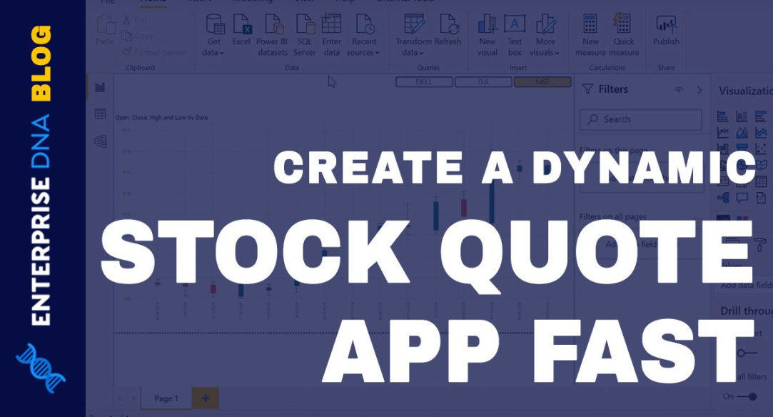 Stock Quote App - Dynamic, Fast & Easy In Power BI