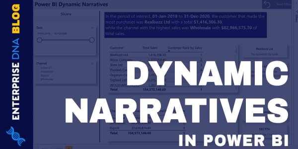 Power BI Interactive Data - Display Dynamic Narratives