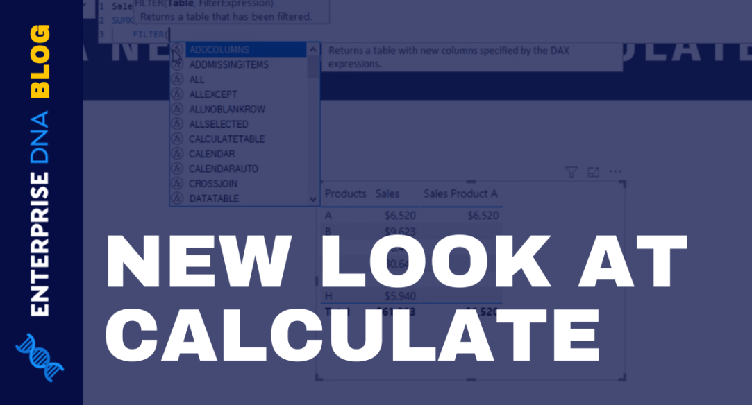 A New Look At CALCULATE – Power BI