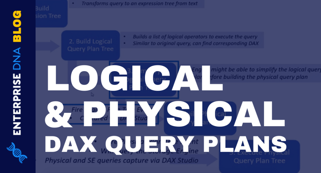 DAX Query In Power BI – Logical & Physical Query Plans