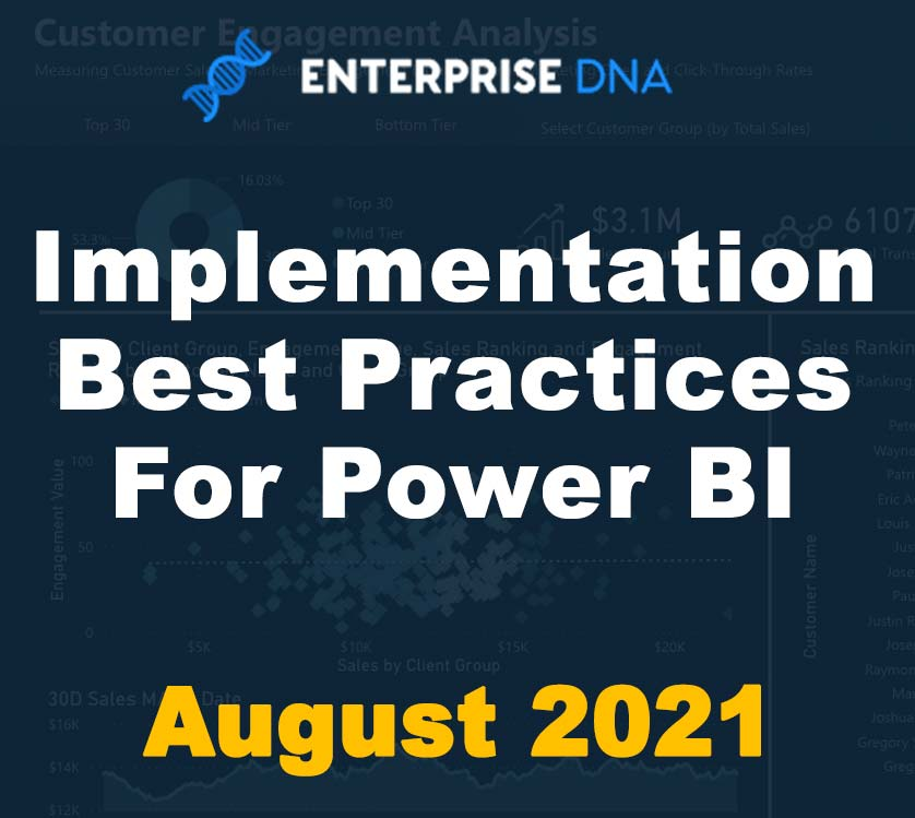 Implementation Best Practices For Power BI August 2021 - Enterprise DNA