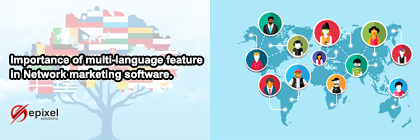 Importance of multi language in Network marketing Software - Epixel Software