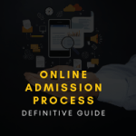 Online Admission Process Definitive Guide