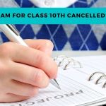 CBSE, ICSE exam for class 10th cancelled in 2021!