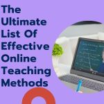 The ultimate list of effective online teaching methods
