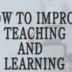 How to improve teaching and learning for schools?