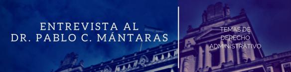 En esta oportunidad, el Dr. Mántaras, juez en lo Contencioso Administrativo y Tributario de la Ciudad de Buenos Aires desde 2013, especialista en temas de derecho administrativo, autor de innumerables artículos de doctrina y con una destacable trayectoria en el ejercicio de la docencia, tanto de grado como de posgrado. nos brinda su calificada visión sobre el traspaso de competencias de la justicia nacional a la justicia de la Ciudad de Buenos Aires, el impacto CCyCo. en el derecho administrativo y el rol del juez en lo Contencioso frente a las pretensiones relacionadas con los derechos económicos, sociales y culturales, en una entrevista que nuestros suscriptores encontrarán en el número de octubre de TDA.