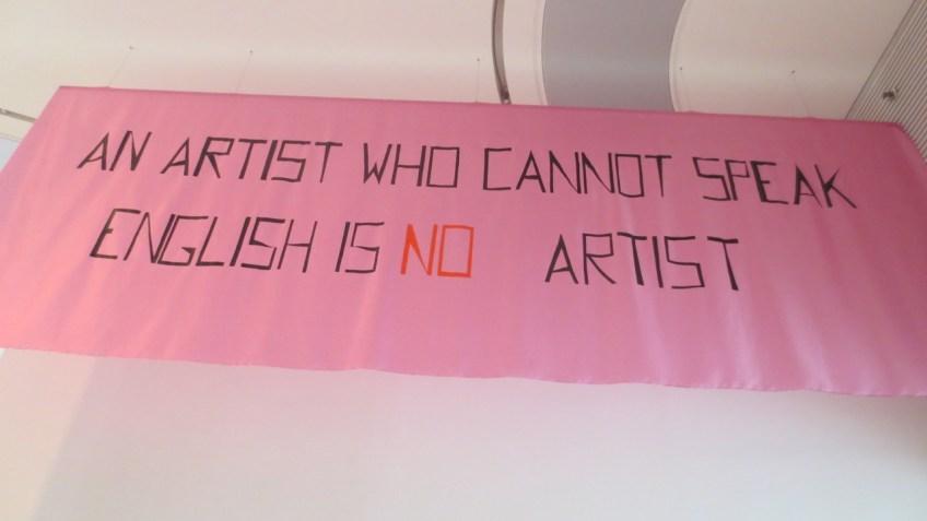 Mladen Stilinovic, An Artist who Cannot Speak English is no Artist, 1992