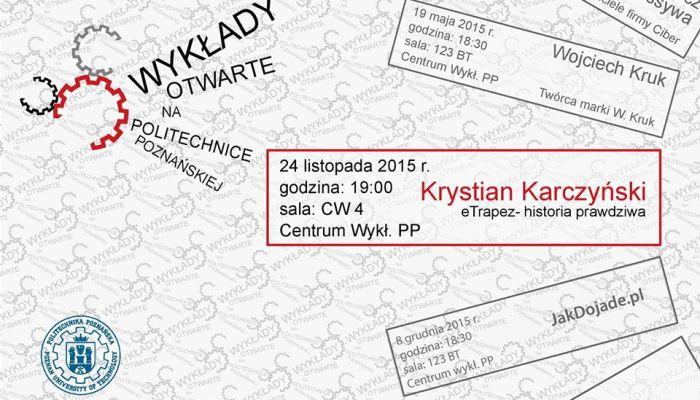 """""""eTrapez Historia Prawdziwa"""" – mój wykład na Politechnice Poznańskiej (VIDEO)"""