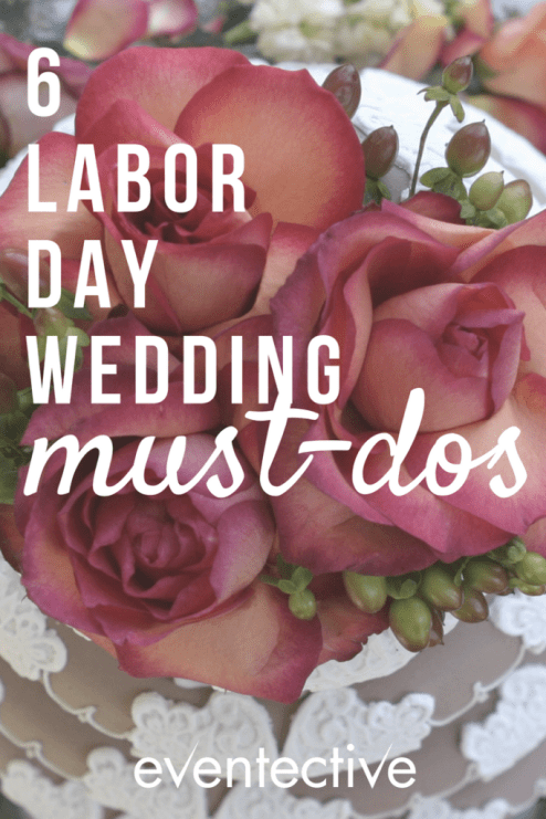 6 Labor Day Wedding Must-Dos