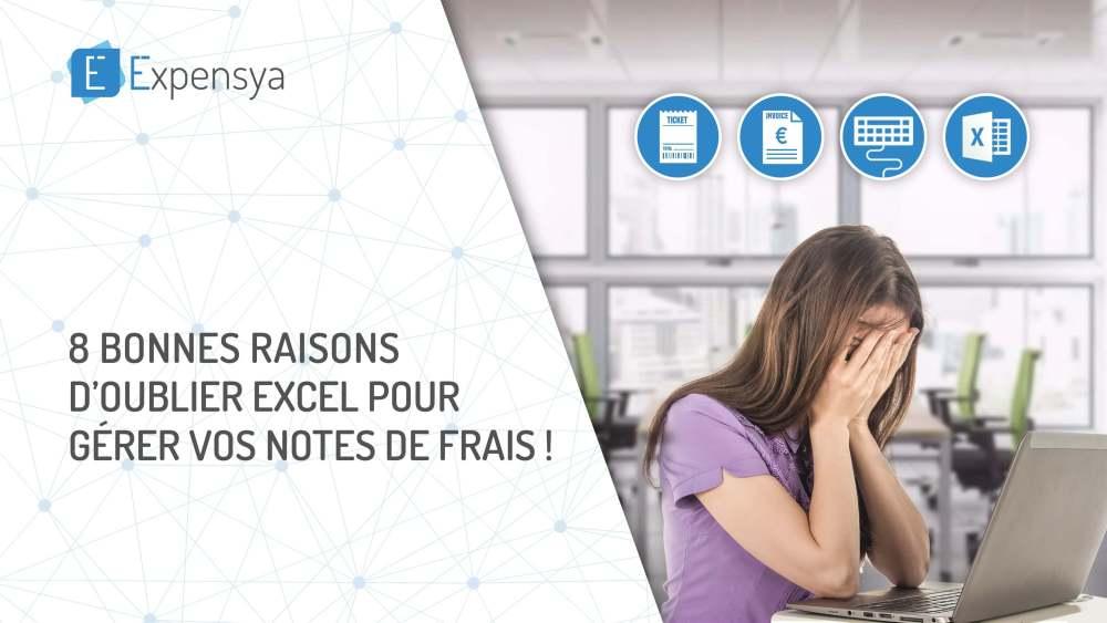8 bonnes raisons d'oublier Excel pour gérer vos notes de frais !