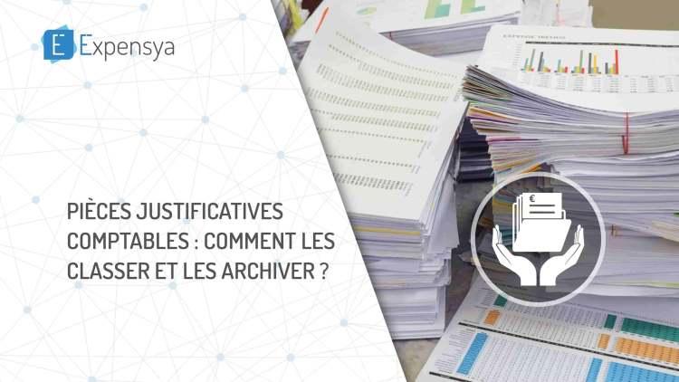 Pièces justificatives comptables : comment les classer et les archiver ?