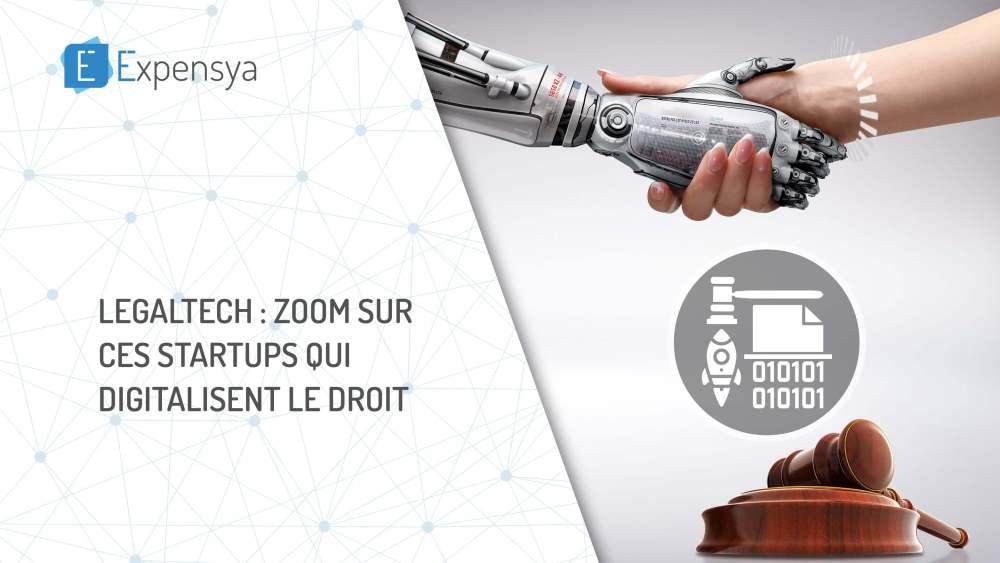 LegalTechs : Zoom sur ces startups qui digitalisent le droit
