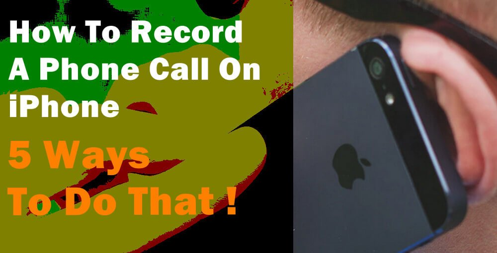 How You Can Record A Phone Call On iPhone?   KeepTheTech
