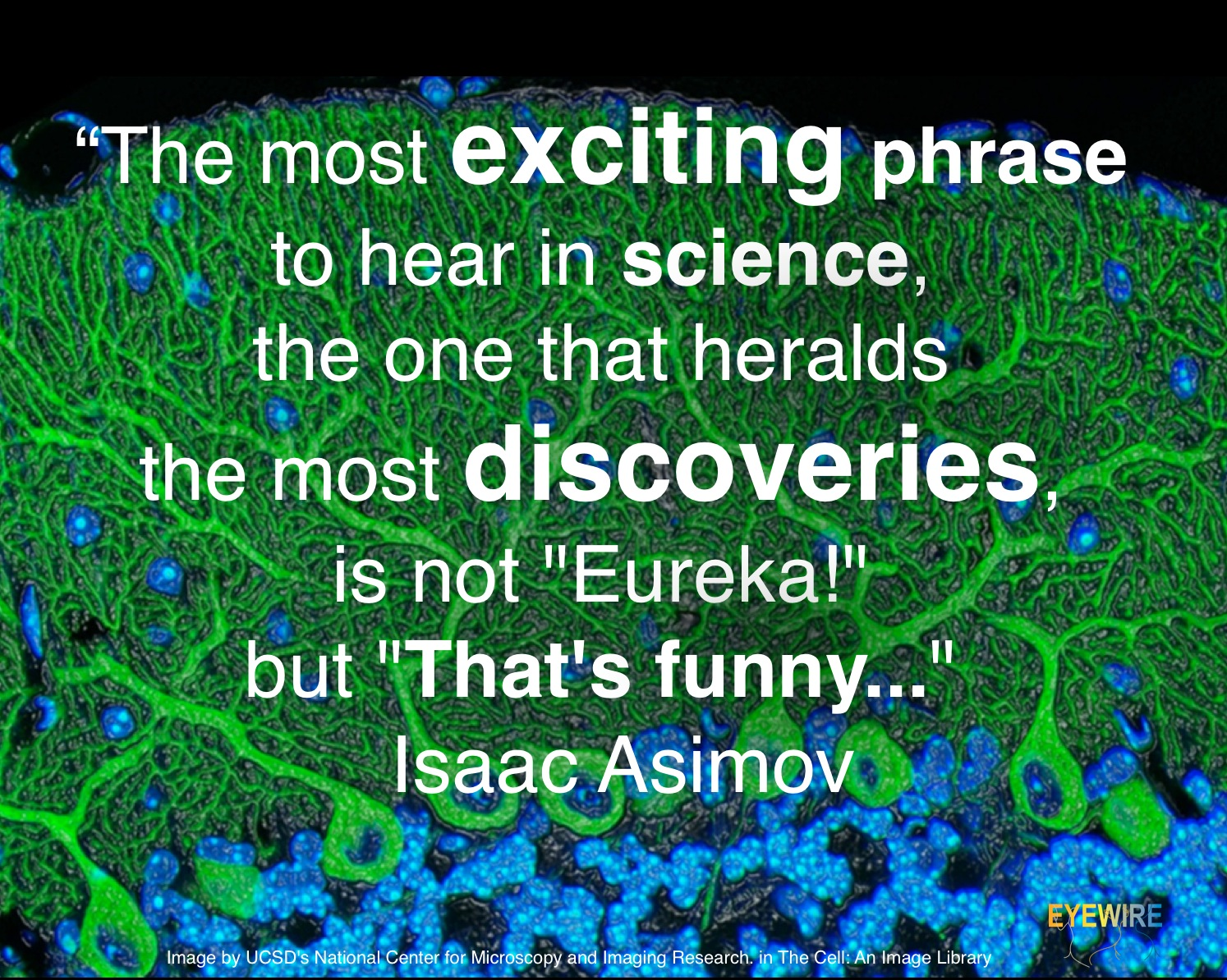 great science quotes by eyewire isaac asimov