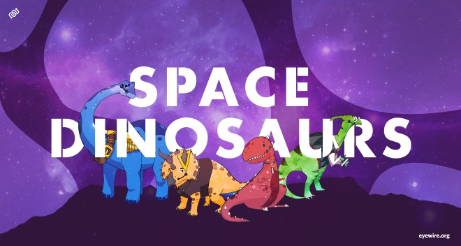 space dinosaurs, space dinos, eyewire, citizen science, dinosaurs, space