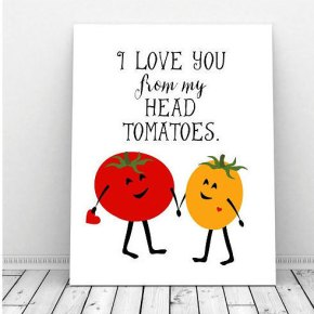 valentine's card, funny, humor, pun, lol, dad jokes, punny, geek, geeky card, tomato