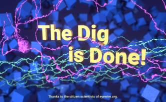 the dig, dig, eyewire, citizen science