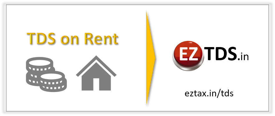 TDS on Rent from EZTDS.in
