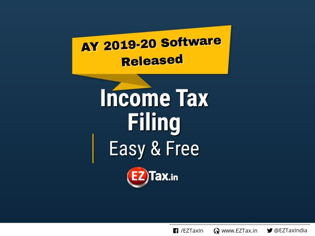 | EZTax.inNew AY 2019-20 IT Software released - Start Today