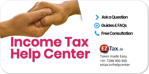 Income Tax (IT) Help Center | EZTax.in