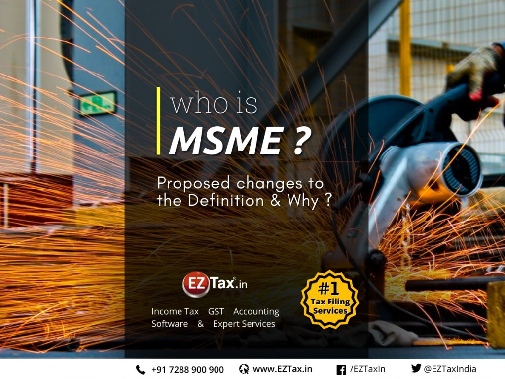 Who is MSME in India? Changes & reasons | EZTax.in
