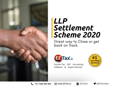 LLP Settlement Scheme 2020 | EZTax.in