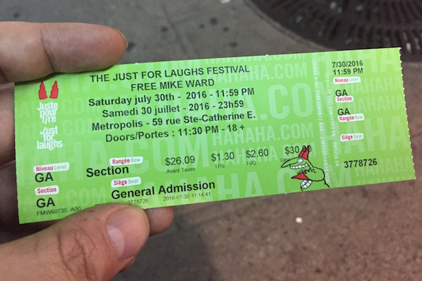 My ticket to the Free Mike Ward show on July 30.
