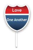 love one another interstate sign