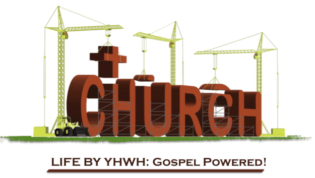 life by YHWH gospel powered church building cranes