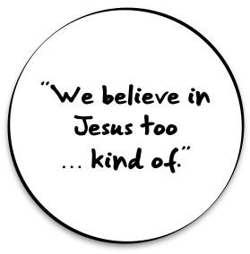 sardis-believe-in-jesus-too-kind-of