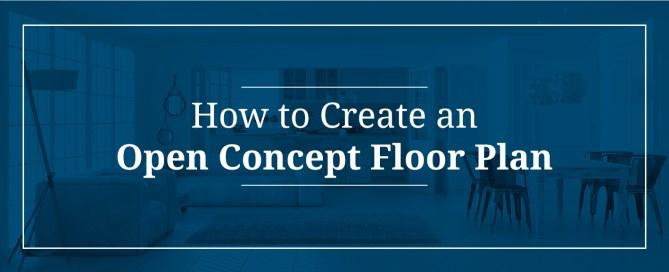 How to Create an Open Concept Floor Plan