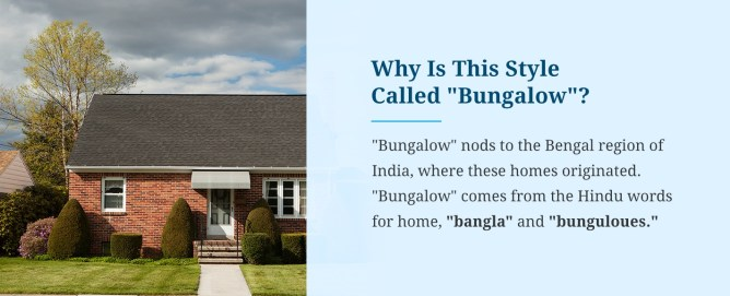 Why Is This Style Called Bungalow