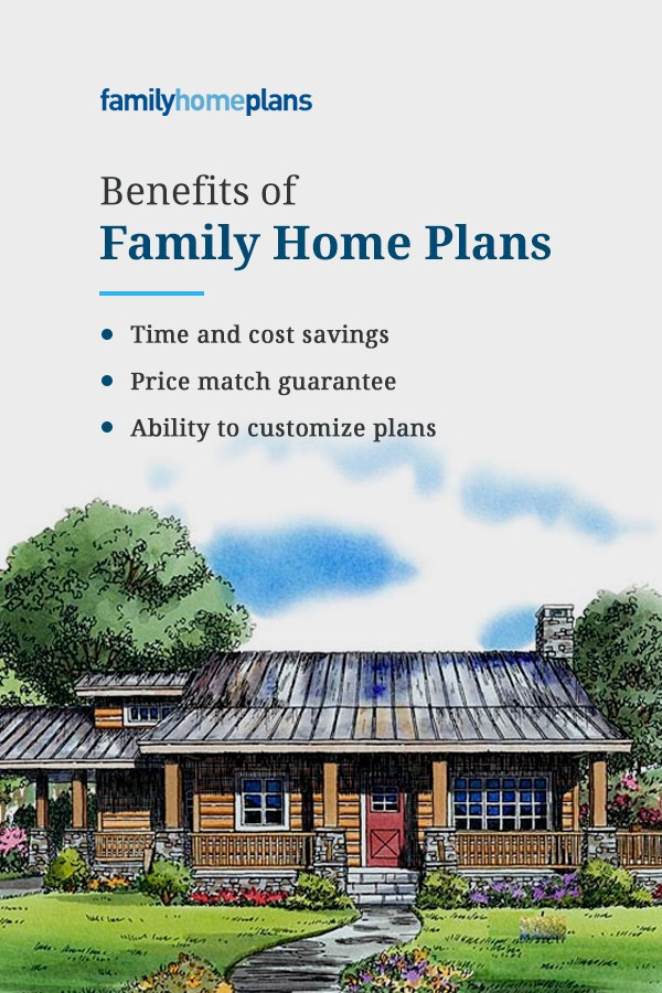 Why Family Home Plans