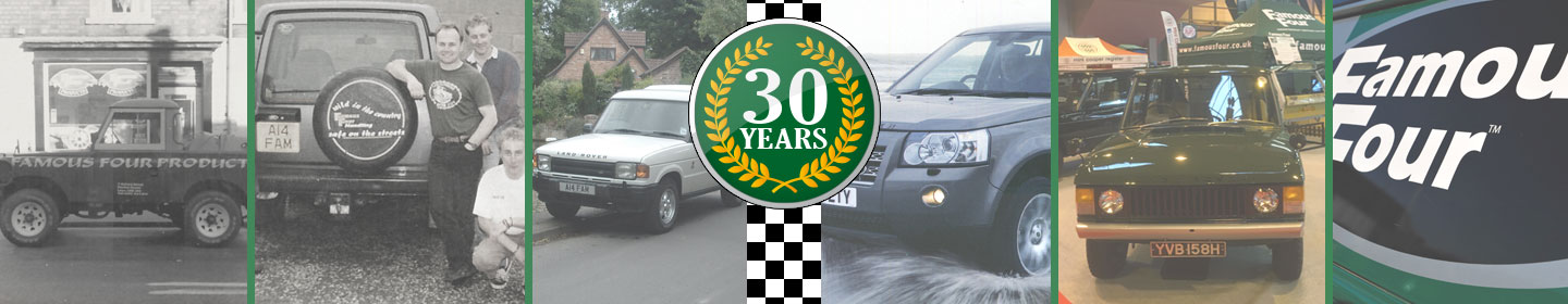 Famous Four Products - Serving the Land Rover and Range Rover community for 30 years
